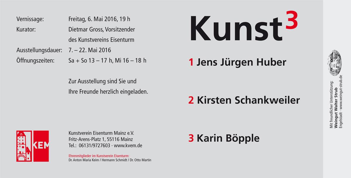 Huber - Schankweiler - Böpple: Kunst hoch 3 Einladung