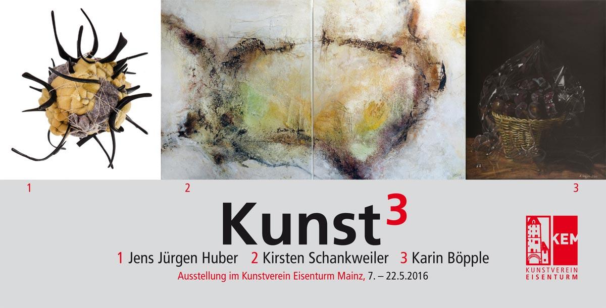 Huber - Schankweiler - Böpple: Kunst hoch 3