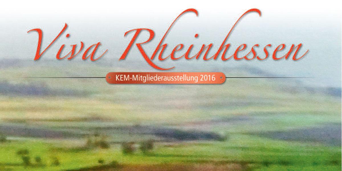 Viva Rheinhessen! Mitgliederausstellung Kunstverein Eisenturm Mainz