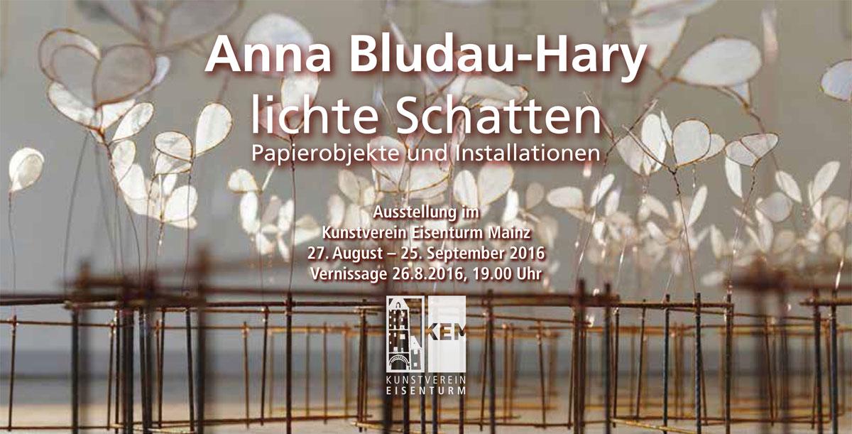 """Anna Bludau-Hary """"Lichte Schatten"""""""
